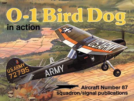 O-1 BIRD DOG IN ACTION