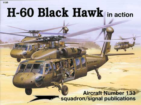 H-60 BLACKHAWK IN ACTION