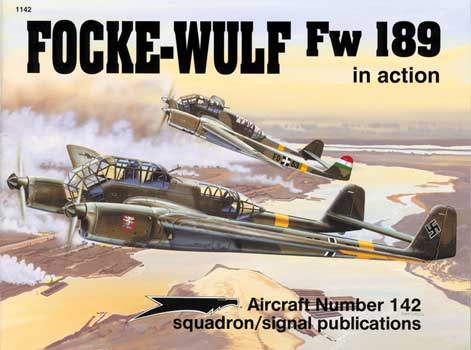 FOCKE WULF Fw 189 IN ACTION