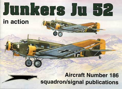 JUNKERS JU 52 IN ACTION