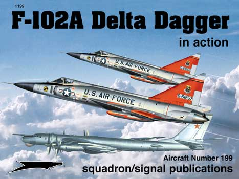 F-102 DELTA DAGGER IN ACTION