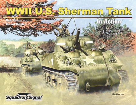 WWII US SHERMAN - IN ACTION