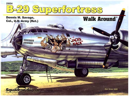 B-29 SUPERFORTRESS WALK AROUND
