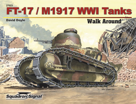 FT-17 / M1917 TANK - WALK AROUND
