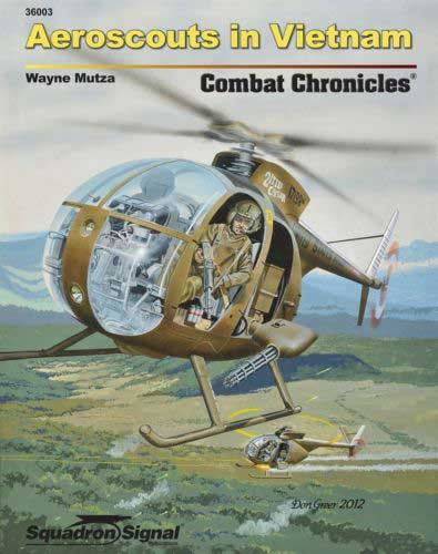 OH-6 LOACH AEROSCOUTS COMBAT CHRONICLES