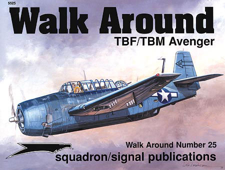 TBF/TBM AVENGER WALK AROUND