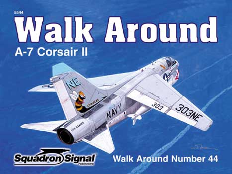 A-7 CORSAIR II WALK AROUND