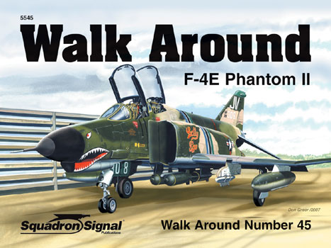 F-4E PHANTOM II WALK AROUND