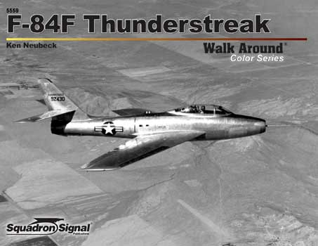 F-84 THUNDERSTREAK COLOR WALK AROUND