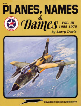 PLANES, NAMES and DAMES Vol 3