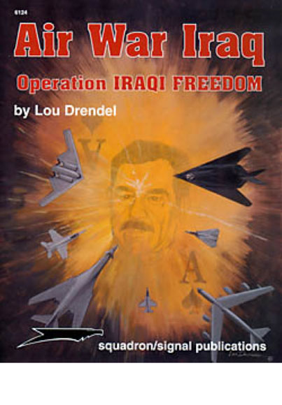 AIR WAR IRAQ : OPERATION IRAQI FREEDOM