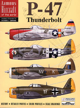 P-47 THUNDERBOLT FAMOUS AIRCRAFT oF THE WORLD