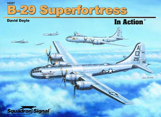 B-29 SUPERFORTRESS - IN ACTION