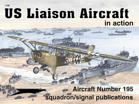 US LIAISON AIRCRAFT IN ACTION