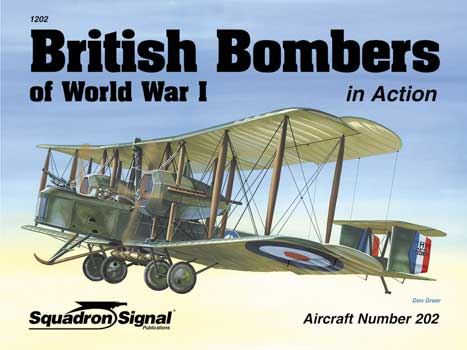 BRITISH BOMBERS WWI IN ACTION
