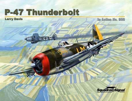 P-47 THUNDERBOLT IN ACTION